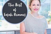 Best of Sarah Remmer / The best recipes and nutrition advice from Registered Dietitian, Sarah Remmer.