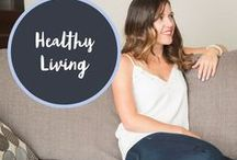 Healthy Living / How to live a healthy and nutritious filled lifestyle!