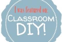 Classroom DIY / For all things classroom crafty!  http://www.ClassroomDIY.com / by Charity Preston - Organized Classroom