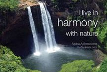 """I  ♥ Nature / """"Nature is my ultimate healer."""" -Robyn Nola"""