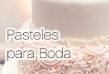 Pasteles para Boda / Los mejores estilos,sabores y formas para pasteles de boda.