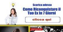 Riconquistare un Ex / Tecniche psico relazionali per riconquistare un Ex marito, fidanzato o amante www.comericonquistareunuomo.info