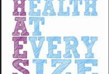 Health at Every Size / Eating Disorders, Weight, Anti Dieting, Health at Every Size