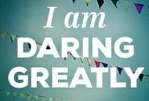 Daring Greatly with Brene Brown