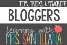 Blogger Tips & Tricks / Tips, tricks, and favorite bloggers to follow / by Learning With Mrs. Santillana