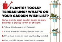My Garden Wish List / Gifts and books I would love to have and maybe I'll win the Timber Press #contest too.  <3