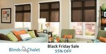 Holiday Deals on Window Treatments / Take advantage of our Black Friday and Cyber Monday Deals For 2016. Huge Savings plus we have great financing options available. Check it out at https://www.blindschalet.com/blindsonsale.aspx