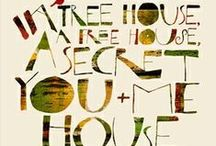 a tree house, a free house, a secret you & me house