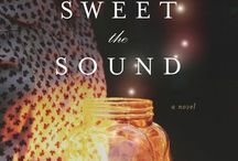 How Sweet the Sound: A Novel (Tyndale) / A Southern coming-of-age. Available nationwide wherever fine books are sold.