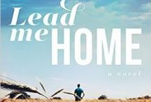 Third novel: Lead Me Home (Tyndale) / Amid open fields and empty pews, small towns can crush big dreams. Abandoned by his no-good father and forced to grow up too soon, Noble Burden has set his dreams aside to run the family farm. Meanwhile, James Horton, the pastor of the local church, questions his own calling as he prepares to close the doors for good.  As a severe storm rolls through, threatening their community and very livelihood, both men fear losing what they care about most . . . and reconsider where they truly belong.