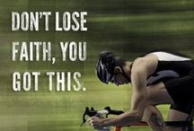 Motivation & Inspiration / Words to inspire and motivate to train and race