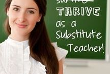 Substitute Teaching / Amazing resources for Substitute Teachers AND Sub Resources for Teachers in the Classroom!