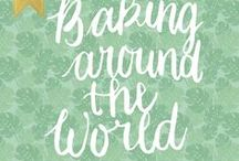 Baking around the World / Are you looking for a Recipes from around the World, well get inspired is all I am gonna say. (Baking around the World, Recipes Worldwide, Worldwide Food, Baking Worldwide, Recipes Worldwide Baking)