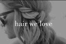 Hair we love