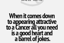me : cancer / born under the sign of cancer