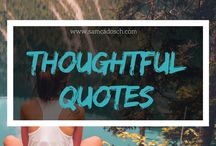 Thoughtful quotes.❤ / Thoughtful quotes.❤