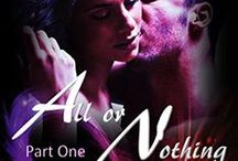 Damon & Alana (Bleeding Love Series) / When an alpha female assassin meets the ultimate alpha male, all bets are off. Rules will be broken…. | http://www.amazon.com/All-Nothing-Part-Bleeding-Love-ebook/dp/B00L3CVXAU/ref=asap_bc?ie=UTF8