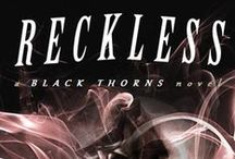 RECKLESS (Black Thorns, #1) / RECKLESS (Black Thorns, #1) by Franca Storm |  A jaded biker on a mission.  A strong woman who hates bikers. When these two lost souls collide, all bets are off. | http://amzn.to/2bFPPj3
