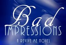 Brad & Sophie (Bad Impressions) / BAD IMPRESSIONS by Franca Storm |  She's the one girl he never should've touched.  And the one girl he's never been able to forget. | http://buff.ly/2b49Yxy