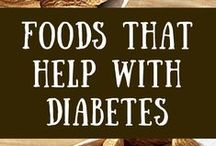 What to eat when you have Diabetes / Recipes and things for Diabetes