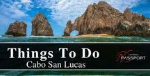 Things To Do In Cabo San Lucas / Here are the top things to do in Cabo San Lucas! Whether you're looking for a party, an adventure, or a relaxing afternoon on the beach. Discover and see more on https://www.loscabospassport.com/