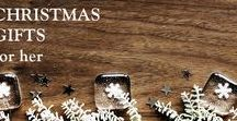 Christmas Gift Guide - Gifts for Her / Christmas Gift Guide - Gifts for Her