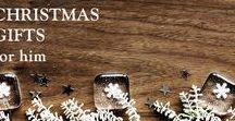 Christmas Gift Guide - Gifts for Him / Christmas Gift Guide - Gifts for Him