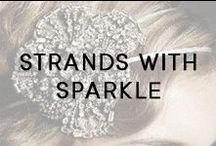 Strands With Sparkle / Shiny, glitzy and sparkly hair accessories for any occasion.