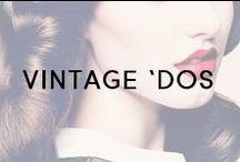 Vintage 'Dos / Retro curls and glam updo's are back with a vengeance!