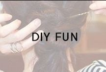 DIY Fun / There's no limit to what we can do.