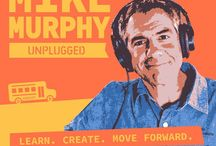 Content: Mike Murphy Unplugged / Podcast and Blog