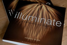 illuminate (hannah nunn's book) / Illuminate is Hannah's book all about contemporary craft lighting. It's published by Bloomsbury and tells the stories of all the people who made these amazing lights...