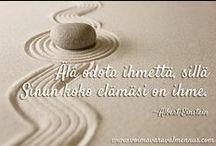 Voimavaravalmennuksen ajatelmataulut / Ajatelmat, elämänviisaudet, lainaukset www.voimavaravalmennus.com
