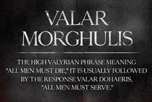 A Song of Ice and Fire / All Men Must Die ... Seriously.