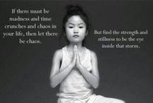 Mindfulness en meditatie / Oefeningen, citaten en alles wat met het in balans zijn en komen te maken heeft...