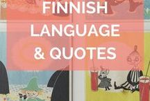 Finnish Language & Quotes / A collection of Finnish language words and phrases in English with meanings to help you on your Finnish language learning journey. Topped off with the best quotes to resonate with your Finland travel or Scandinavia tour!