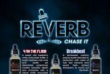 Reverb E-Liquid / High VG Performance E-Liquid line