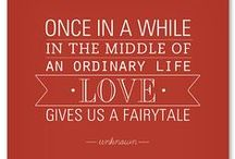 Valentine's Day Quotes / Hand picked love quotes to inspire your Valentine's Day card message for your loved one.