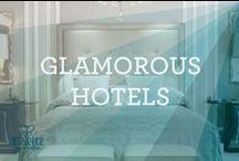 Glamorous Hotels / GLAMOROUS HOTELS