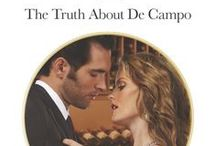 The Truth About De Campo / Harlequin Presents/Mills & Boon Modern - May 2014 The finale to the Delicious De Campos trilogy; Romantic Times Magazine Top PIck for May 2014