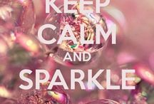 Keep calm and... / by Samantha Kolk