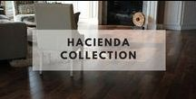Hacienda Collection