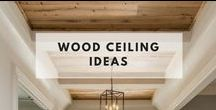 Wood Ceiling Ideas