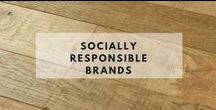 Socially Responsible Brands / Brands we love