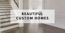 Beautiful Custom Homes / Custom homes with Hallmark Floors!