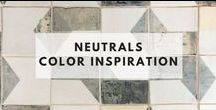 Neutrals - Color Inspiration
