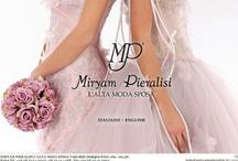 Miryam Pieralisi /  Sartoria specializzata in abiti da sposa