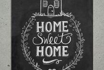 * Home sweet Home *