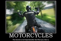 """Motorcycling Adventuress / """"You only live one, but if you do it right, once is enough."""" ~ Mae West"""