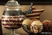 July 4th & Memorial Day Decor / Ideas to celebrate our God, our freedom, our country & our veterans.
